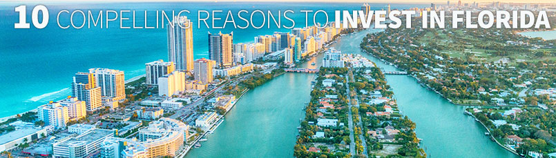 10 Compelling Reasons to Invest in Florida